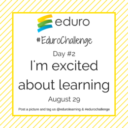 #EduroChallenge Day 2: Getting Excited