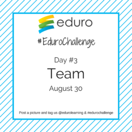 #EduroChallenge Day 3: Working in Virtual Teams