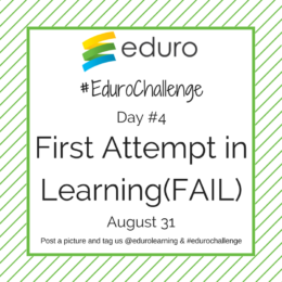 #EduroChallenge Day 4: Enjoying the FAIL process