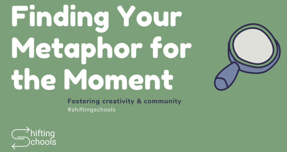 Finding Your Metaphor For the Year